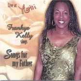 Live at Yoshi's, Frankye Kelly Sings Songs for My Father