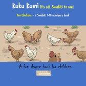Kuku Kumi - It's all Swahili to me!