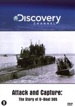 Attack And Capture - The Story Of U-Boat 505