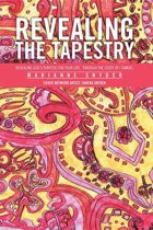 Revealing the Tapestry
