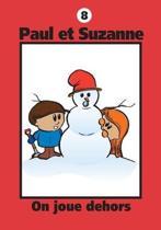 Paul Et Suzanne - On Joue Dehors