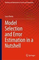 Model Selection and Error Estimation in a Nutshell