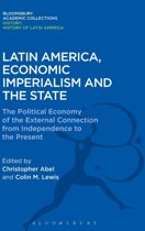Latin America, Economic Imperialism and the State