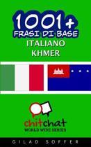 1001+ Frasi Di Base Italiano - Khmer