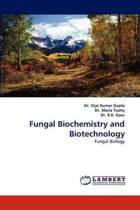 Fungal Biochemistry and Biotechnology