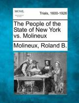 The People of the State of New York vs. Molineux