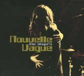 Nouvelle Vague-The Singers