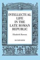 Intellectual Life in the Roman Republic