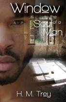 Window to the Soul of a Man (Peace in the Storm Publishing Presents)