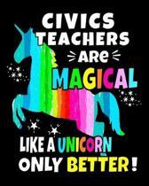 Civics Teachers Are Magical Like A Unicorn Only Better