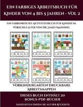 Vor-Kindergarten Druckbare Arbeitsmappen (Ein Farbiges Arbeitsbuch Fur Kinder Von 4 Bis 5 Jahren - Vol 2)
