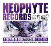 Neophyte Records - A Decade Of Great Success!