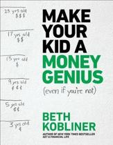 MAKE YOUR KID A MONEY GENIUS EVEN IF YOU