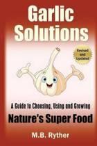 Garlic Solutions
