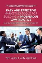 Easy and Effective Marketing Tools for Building a Prosperous Legal Practice