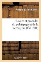 Histoire Et Proc d s Du Polytypage Et de la St r otypie