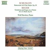 Schumann: Humoreske;  Reger: Variations / Wolf Harden