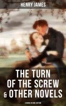 The Turn of the Screw & Other Novels - 4 Books in One Edition