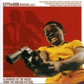 Various - City Of God Remixed Volume 1
