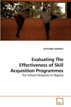 Evaluating the Effectiveness of Skill Acquisition Programmes