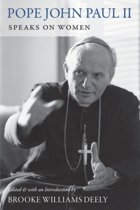 Pope John Paul II Speaks on Women
