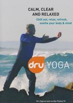 Dru Yoga - Calm, clear and relaxed