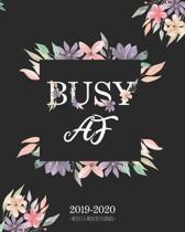 Busy AF 2019-2020 Weekly & Monthly Planner: Purple Floral Diary Agenda Calendar Schedule Organizer - Sept 2019 through December 2020