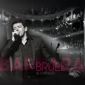 Bruel Barbara - Le Chatelet (Blu-ray+CD)
