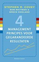4 managementprincipes voor gegarandeerde resultaten