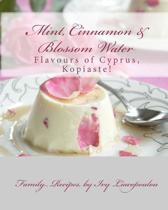 Mint, Cinnamon & Blossom Water Flavours of Cyprus, Kopiaste!