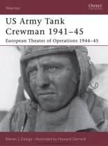 US Army Tank Crewmen 1941-45: European Theater of Operations (ETO) 1944-45