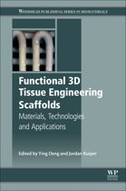 Functional 3D Tissue Engineering Scaffolds