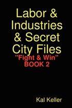 Labor & Industries & Secret City Files Fight & Win