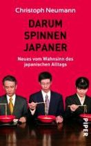 Darum spinnen Japaner