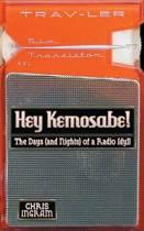 Hey Kemosabe