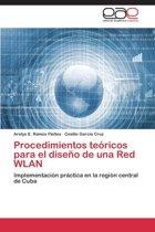 Procedimientos Teoricos Para El Diseno de Una Red Wlan