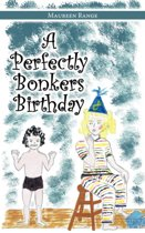 A Perfectly Bonkers Birthday