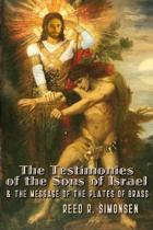 The Testimonies of the Sons of Israel & the Message of the Plates of Brass
