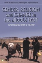 Gender, Religion and Change in the Middle East