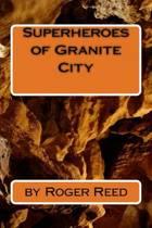 Superheroes of Granite City