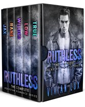 RUTHLESS: The Complete Rockstar Romance Boxed Set
