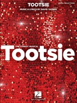 Tootsie - Vocal Selections with Piano Accompaniment