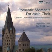 Romantic Moments for Male Choir Geistliche Chorwerke