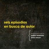 Seis Episodios En Busca De Autor
