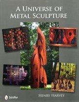 A Universe of Metal Sculpture