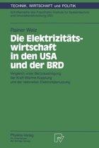 Die Elektriziteatswirtschaft in Den USA Und Der BRD