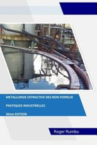 Metallurgie Extractive Des Non-Ferreux