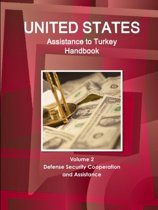 Us Assistance to Turkey Handbook Volume 2 Defense Security Cooperation and Assistance