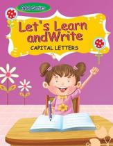 Let's Learn to Write-Capital Letters