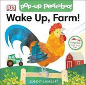 Jonny Lambert's Wake Up, Farm! (Pop-Up Peekaboo)